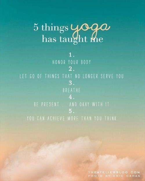 Things That Yoga Has Taught Me